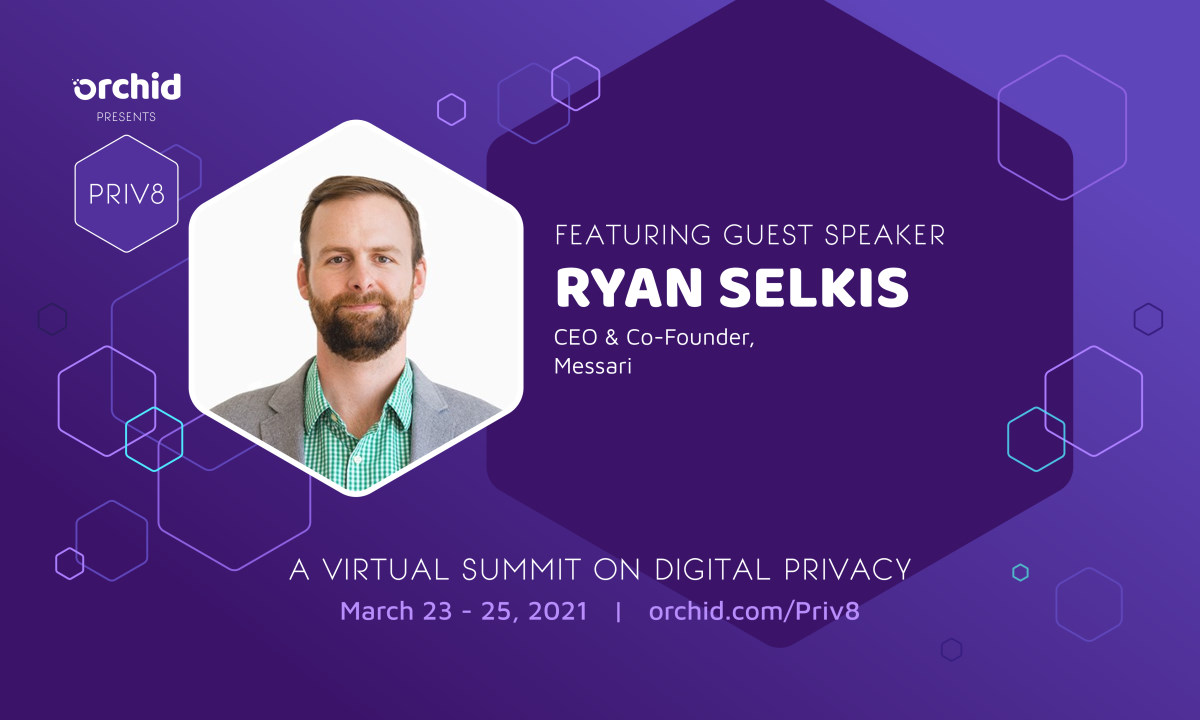 Ryan Selkis joins Priv8 to explore the pandemic's implications for privacy